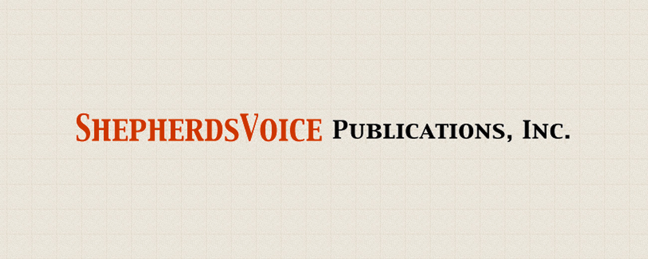 Shepherd's Voice Publications, Inc.