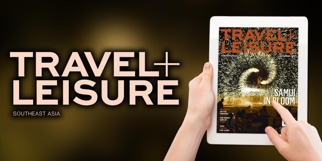 Travel + Leisure Southeast Asia